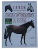 Guide photographique de la bonne conformation du cheval