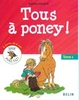 Tous à poney - Volume 1