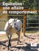Equitation: une affaire de comportement
